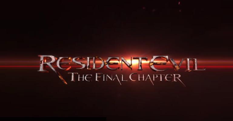 Resident Evil Final Chapter Fan: Resident Evil 6: The Final Chapter